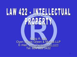 Craig A. Ash Oyen Wiggs Green  Mutala LLP E-mail: cashpatentable Tel: 604-669-3432