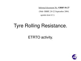 Tyre Rolling Resistance.