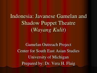 Indonesia: Javanese Gamelan and Shadow Puppet Theatre  Wayang Kulit