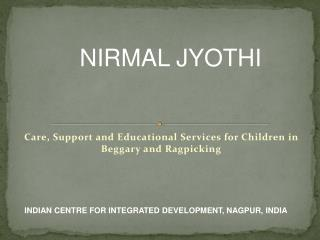 Care, Support and Educational Services for Children in Beggary and Ragpicking