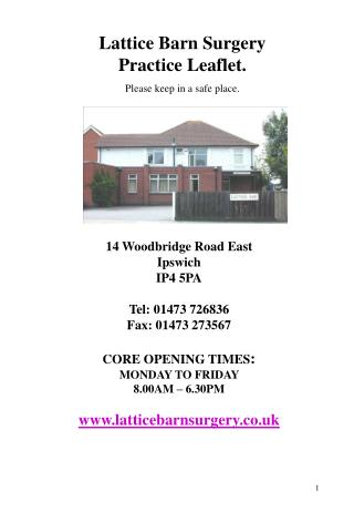 Lattice Barn Surgery  Practice Leaflet. Please keep in a safe place.