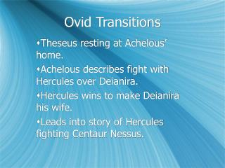 Ovid Transitions