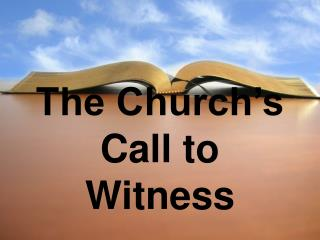 The Church s Call to Witness