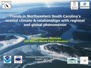 Trends in Northeastern South Carolina s coastal climate  relationships with regional and global phenomenon