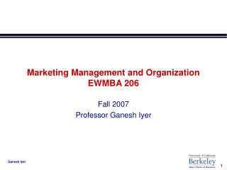 Marketing Management and Organization EWMBA 206