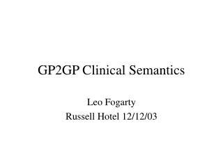 GP2GP Clinical Semantics
