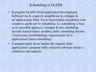Scheduling in GrADS
