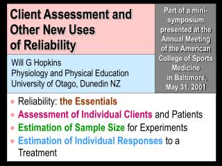 Client Assessment and  Other New Uses  of Reliability