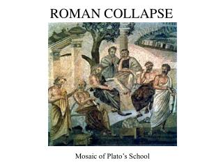 ROMAN COLLAPSE