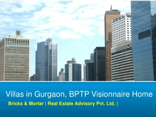 BPTP Visionnaire Homes, 9650019966! Villas in Gurgaon, BPTP
