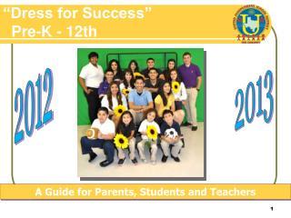 Dress for Success     Pre-K - 12th