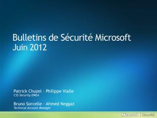 Bulletins de S curit  Microsoft Juin 2012