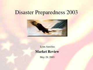 Disaster Preparedness 2003