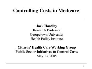 Controlling Costs in Medicare