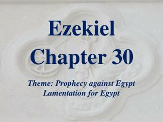 Ezekiel  Chapter 30