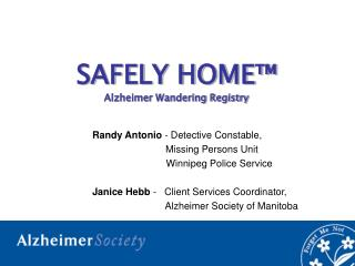 SAFELY HOME  Alzheimer Wandering Registry