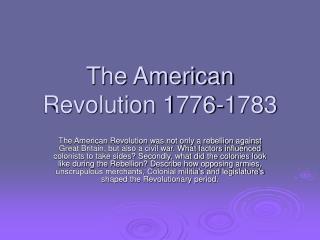 The American Revolution 1776-1783