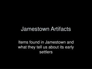 Jamestown Artifacts
