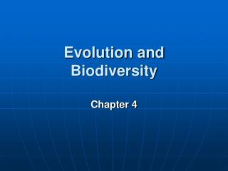Evolution and Biodiversity