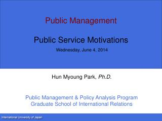 Public Management  Public Service Motivations  Thursday, November 29, 2012