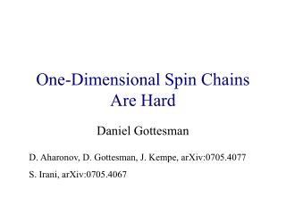 One-Dimensional Spin Chains Are Hard