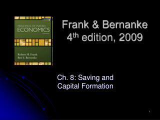 Frank  Bernanke 4th edition, 2009
