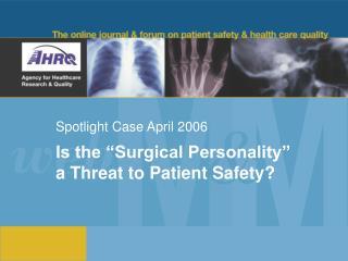 Spotlight Case April 2006