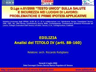 EDILIZIA Analisi del TITOLO IV artt. 88-160      Relatore: arch. Riccardo Rutigliano