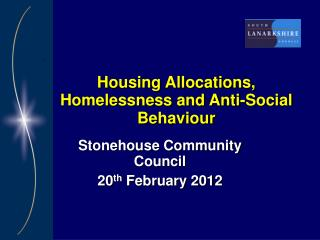 Housing Allocations, Homelessness and Anti-Social Behaviour