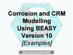 Corrosion and CRM Modelling  Using BEASY Version 10 [Examples]