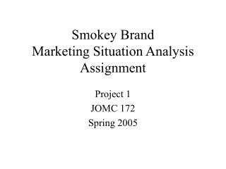 Smokey Brand Marketing Situation Analysis Assignment
