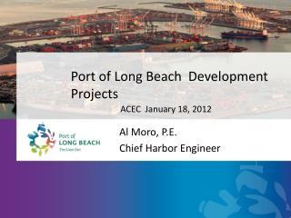 Port of Long Beach  Development Projects