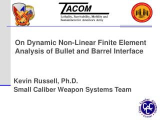 On Dynamic Non-Linear Finite Element Analysis of Bullet and Barrel Interface