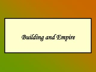Building and Empire