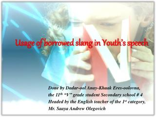 Usage of borrowed slang in Youth s speech