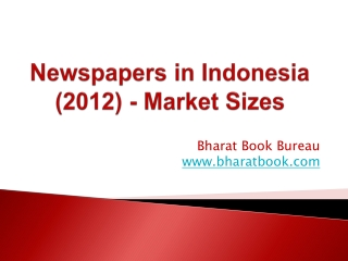 Newspapers in Indonesia (2012) - Market Sizes