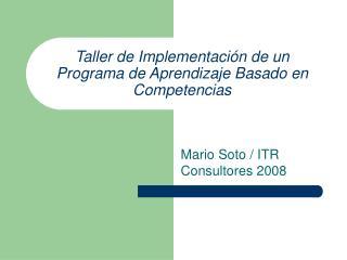Taller de Implementaci n de un Programa de Aprendizaje Basado en Competencias
