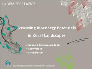 Assessing Bioenergy Potentials in Rural Landscapes