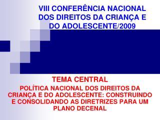 VIII CONFER NCIA NACIONAL DOS DIREITOS DA CRIAN A E DO ADOLESCENTE