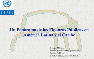 Un Panorama de las Finanzas P blicas en Am rica Latina y el Caribe