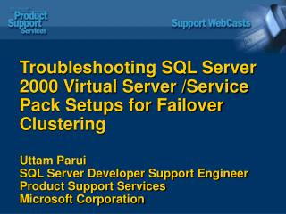 Troubleshooting SQL Server 2000 Virtual Server Service Pack ...