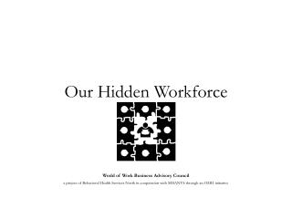 Our Hidden Workforce