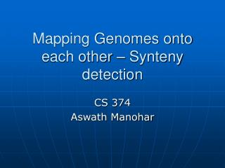 Mapping Genomes onto each other   Synteny detection