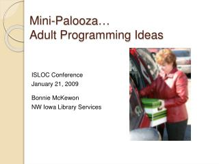 Mini-Palooza  Adult Programming Ideas