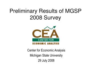 Preliminary Results of MGSP 2008 Survey