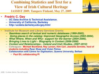 Combining Statistics and Text for a  View of Irish Cultural Heritage IASSIST 2009, Tampere Finland, May 27, 2009