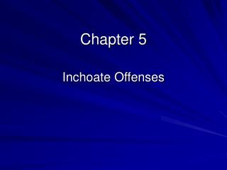 Inchoate Offenses