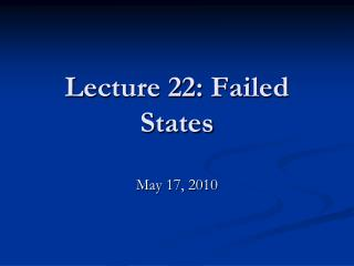 Lecture 22: Failed States