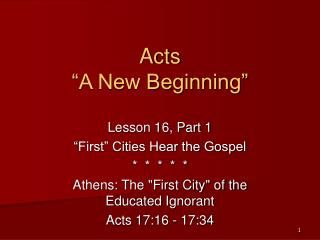 Acts  A New Beginning