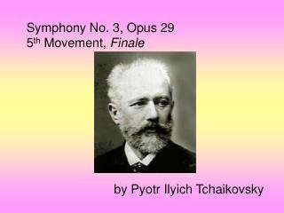 By Pyotr Ilyich Tchaikovsky